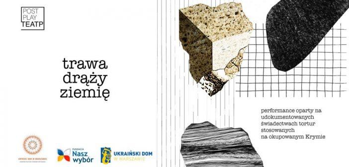 Perfomance oparty na udokumentowanych świadectwach tortur stosowanych na okupowanym Krymie pokażą w Warszawie